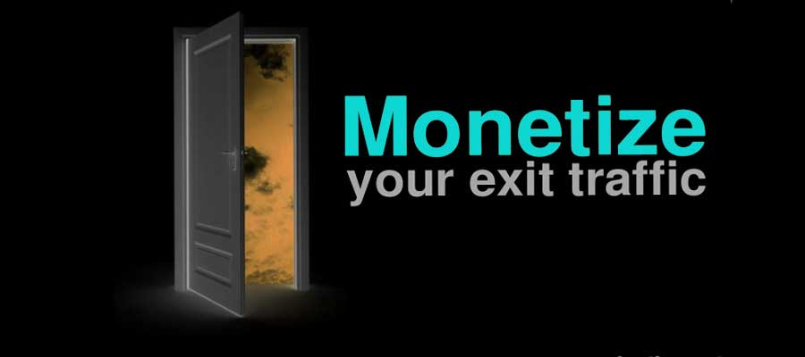 Monetize Your Top Exit Pages
