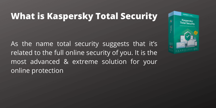 What is Kaspersky total security