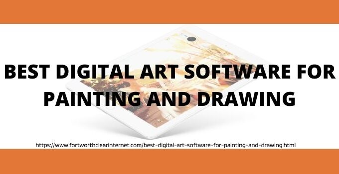 Best Digital Art Software For Painting And Drawings