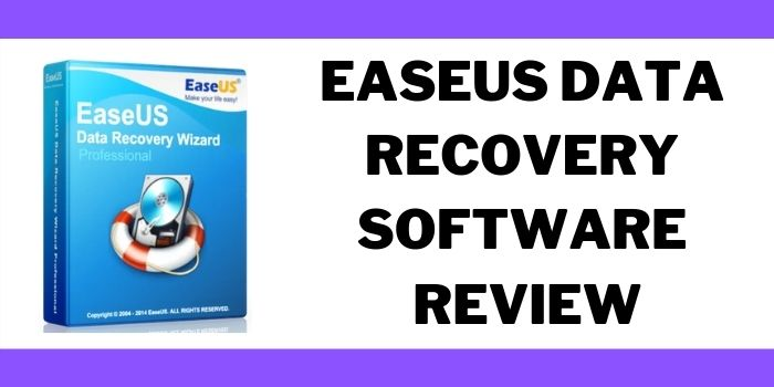 EaseUs Data Recovery Wizard Review 2021 | Complete Guide to Plans, Pricing, & Features