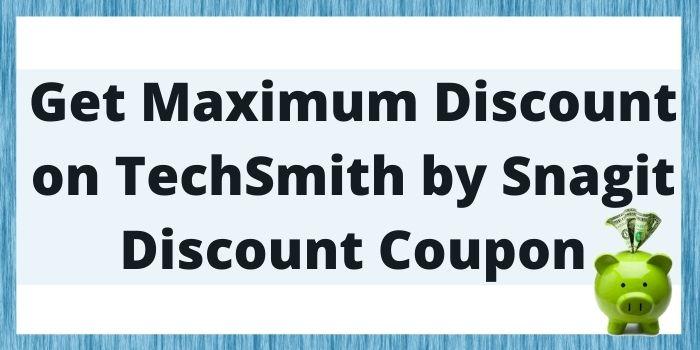 Snagit Discount Code