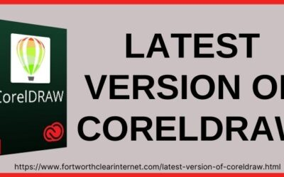 Latest Version of CorelDraw | Which Version Of CorelDRAW Is Best?